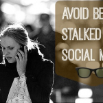 avoid stalkers on social media